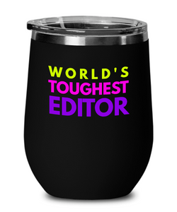 World's Toughest Editor Insulated 12oz Stemless Wine Glass - Ribbon Canyon