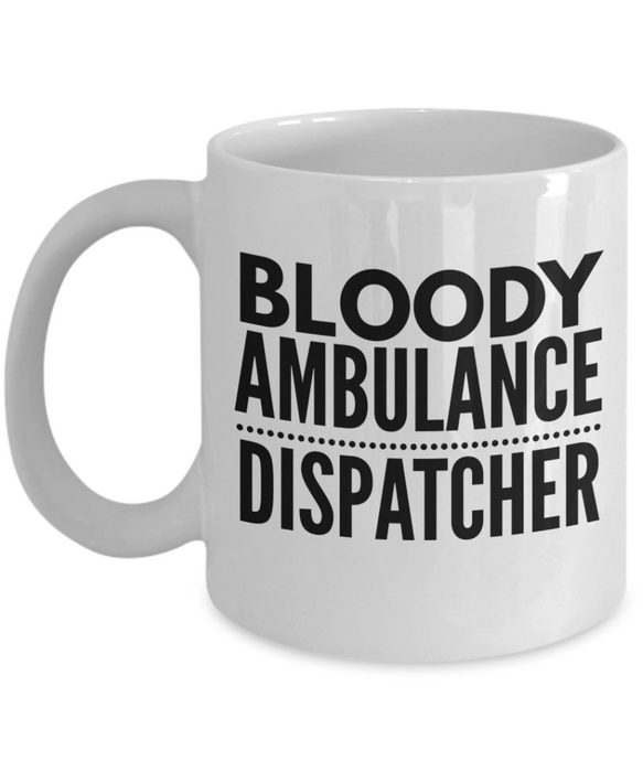 Bloody Ambulance Dispatcher Gag Gift for Coworker Boss Retirement or Birthday - Ribbon Canyon