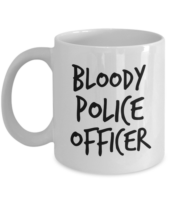Funny Mug Bloody Police Officer   11oz Coffee Mug Gag Gift for Coworker Boss Retirement - Ribbon Canyon