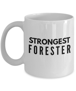 Strongest Forester - Birthday Retirement or Thank you Gift Idea -   11oz Coffee Mug - Ribbon Canyon