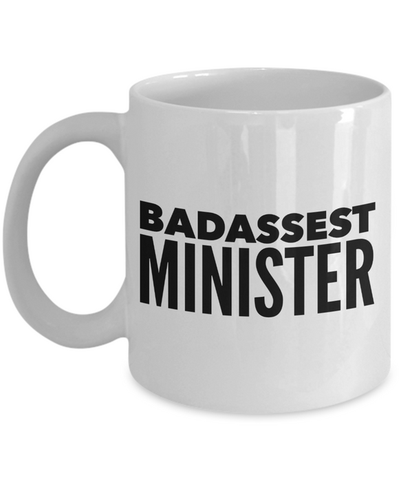Badassest Minister, 11oz Coffee Mug Gag Gift for Coworker Boss Retirement or Birthday - Ribbon Canyon