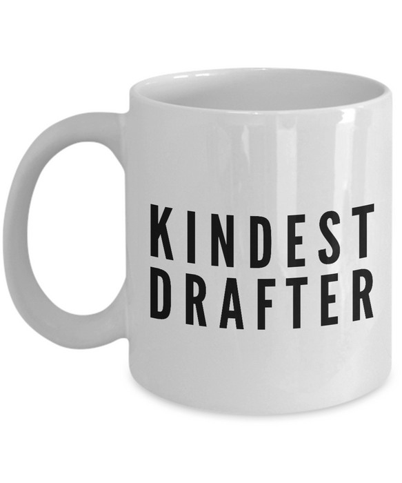Kindest Drafter - Birthday Retirement or Thank you Gift Idea -   11oz Coffee Mug - Ribbon Canyon