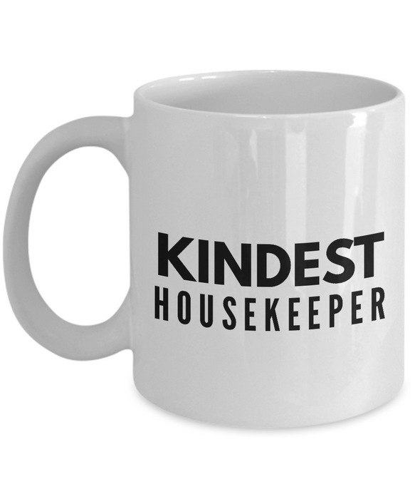 Kindest Housekeeper - Birthday Retirement or Thank you Gift Idea -   11oz Coffee Mug - Ribbon Canyon