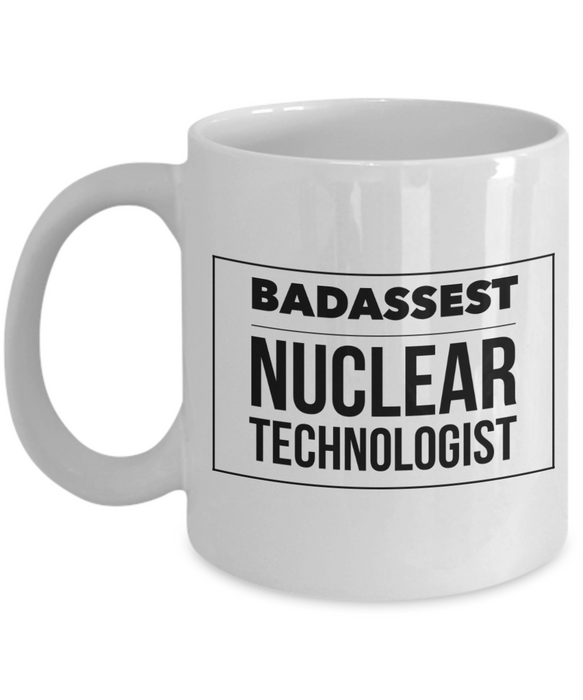 Badassest Nuclear Technologist Gag Gift for Coworker Boss Retirement or Birthday - Ribbon Canyon