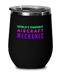 World's Toughest Aircraft Mechanic Insulated 12oz Stemless Wine Glass - Ribbon Canyon