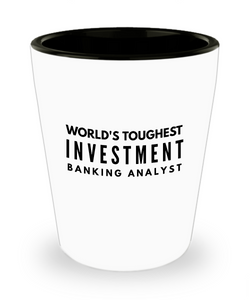 Friend Leaving Novelty Short Glass for Investment Banking Analyst