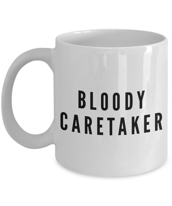 Bloody Caretaker Gag Gift for Coworker Boss Retirement or Birthday - Ribbon Canyon
