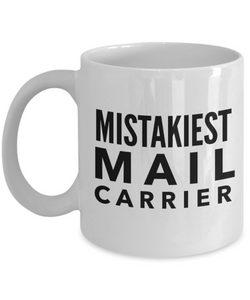 Mistakiest Mail Carrier Gag Gift for Coworker Boss Retirement or Birthday - Ribbon Canyon