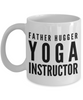 Father Hugger Yoga Instructor Gag Gift for Coworker Boss Retirement or Birthday - Ribbon Canyon