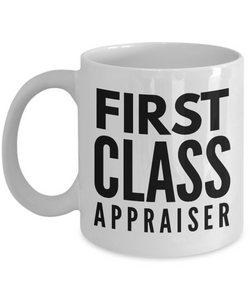 First Class Appraiser - Birthday Retirement or Thank you Gift Idea -   11oz Coffee Mug - Ribbon Canyon