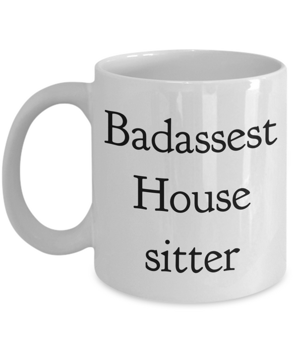 Badassest House Sitter Gag Gift for Coworker Boss Retirement or Birthday - Ribbon Canyon