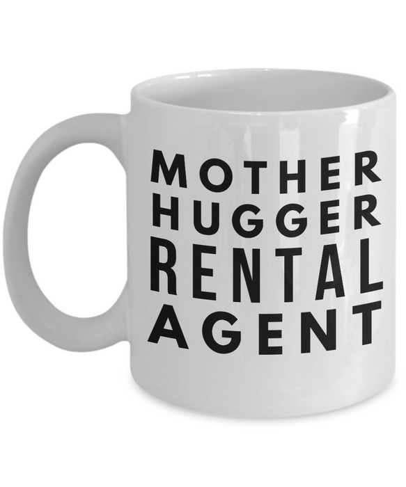 Mother Hugger Rental Agent, 11oz Coffee Mug  Dad Mom Inspired Gift - Ribbon Canyon