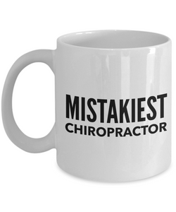Mistakiest Chiropractor Gag Gift for Coworker Boss Retirement or Birthday - Ribbon Canyon