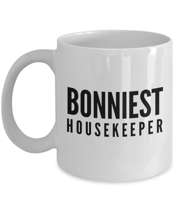 Bonniest Housekeeper - Birthday Retirement or Thank you Gift Idea -   11oz Coffee Mug - Ribbon Canyon