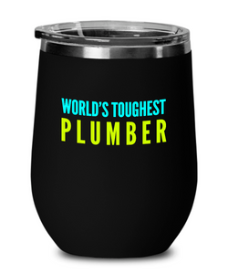 World's Toughest Plumber Insulated 12oz Stemless Wine Glass - Ribbon Canyon
