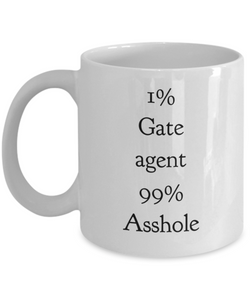 1% Gate Agent 99% Asshole Gag Gift for Coworker Boss Retirement or Birthday - Ribbon Canyon