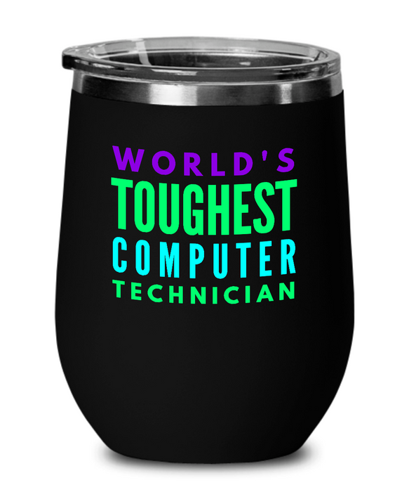 World's Toughest Computer Technician Insulated 12oz Stemless Wine Glass - Ribbon Canyon