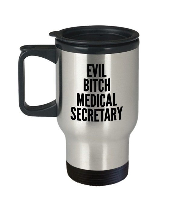 Evil Bitch Medical Secretary, 14Oz Travel Mug  Dad Mom Inspired Gift - Ribbon Canyon