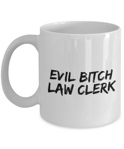 Funny Mug Evil Bitch Law Clerk 11Oz Coffee Mug Funny Christmas Gift for Dad, Grandpa, Husband From Son, Daughter, Wife for Coffee & Tea Lovers Birthday Gift Ceramic - Ribbon Canyon