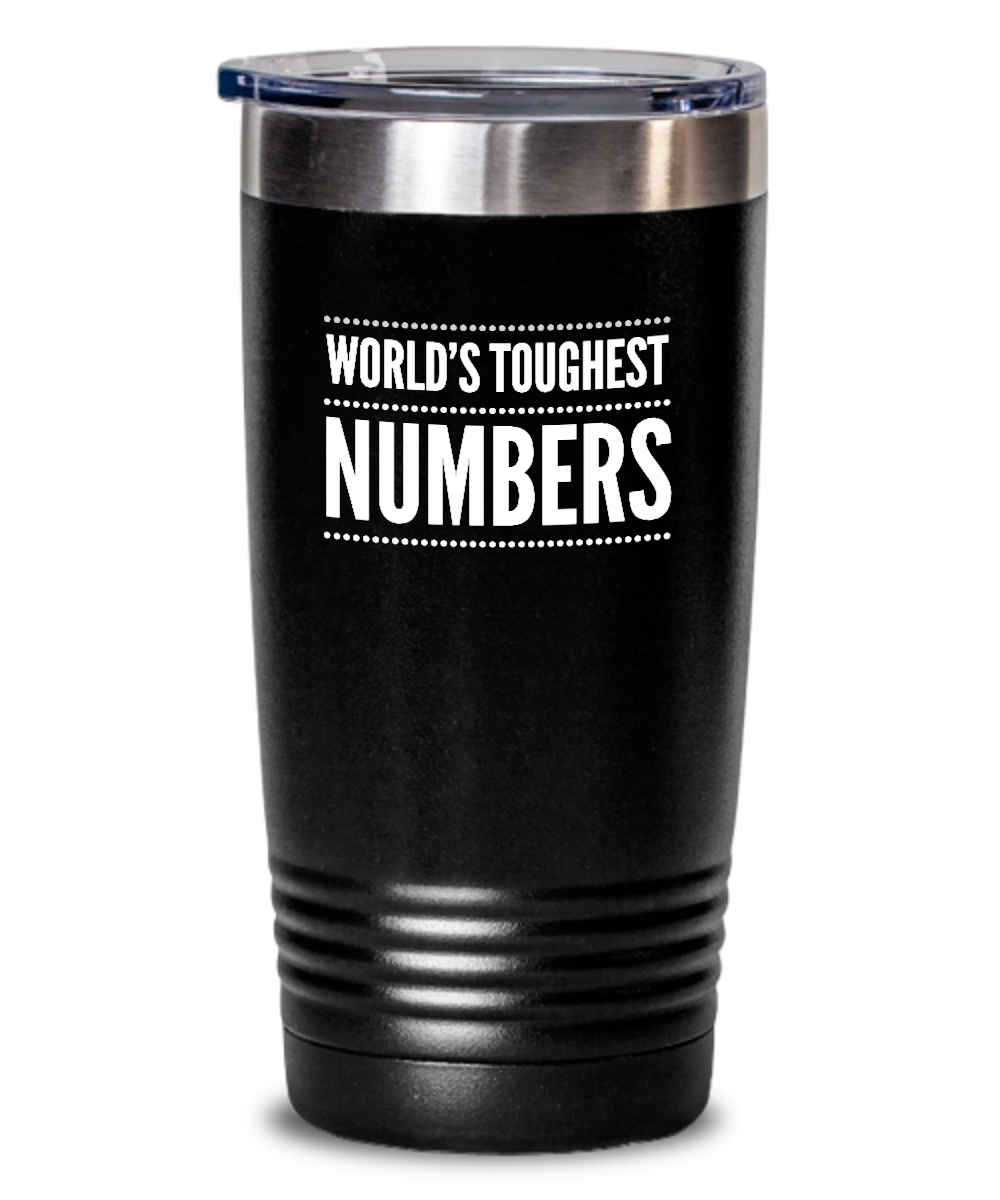 #GB Tumbler White NAME 3767 World's Toughest NUMBERS