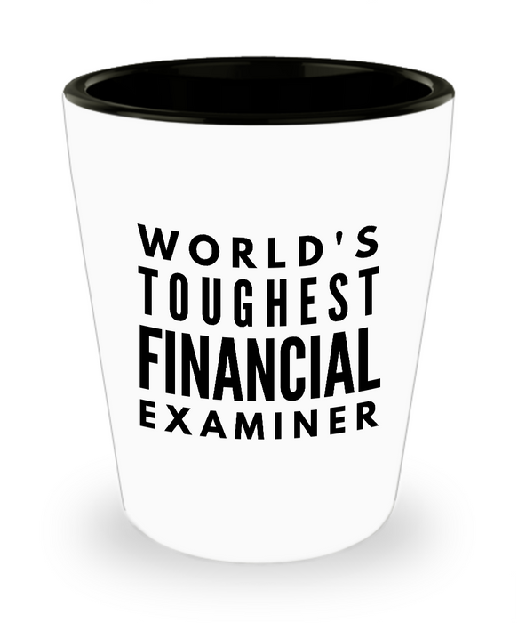 Friend Leaving Novelty Short Glass for Financial Examiner