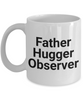 Father Hugger Observer Gag Gift for Coworker Boss Retirement or Birthday - Ribbon Canyon