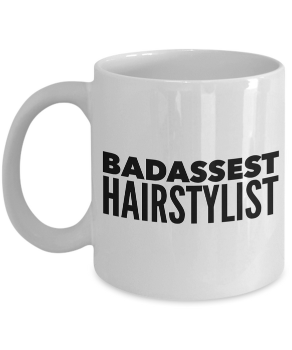 Badassest Hairstylist, 11oz Coffee Mug Best Inspirational Gifts - Ribbon Canyon