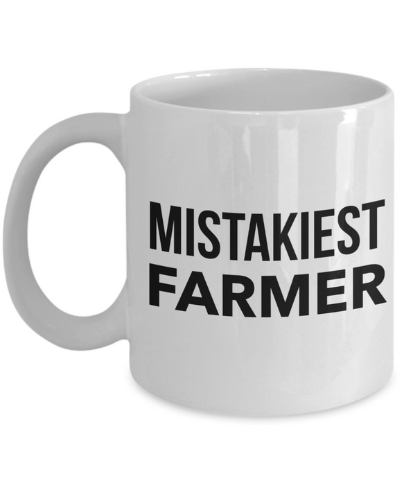 Mistakiest Farmer, 11oz Coffee Mug Gag Gift for Coworker Boss Retirement or Birthday - Ribbon Canyon