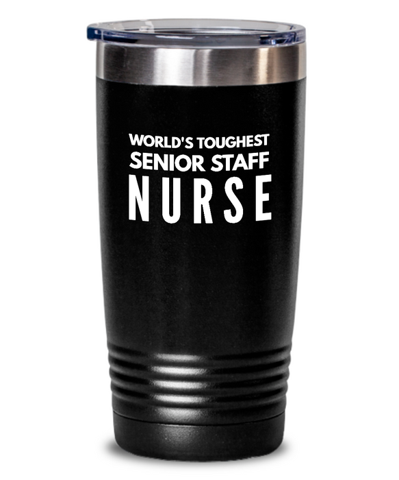 Senior Staff Nurse - Novelty Gift White Print 20oz. Stainless Tumblers - Ribbon Canyon