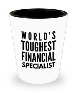 Friend Leaving Novelty Short Glass for Financial Specialist