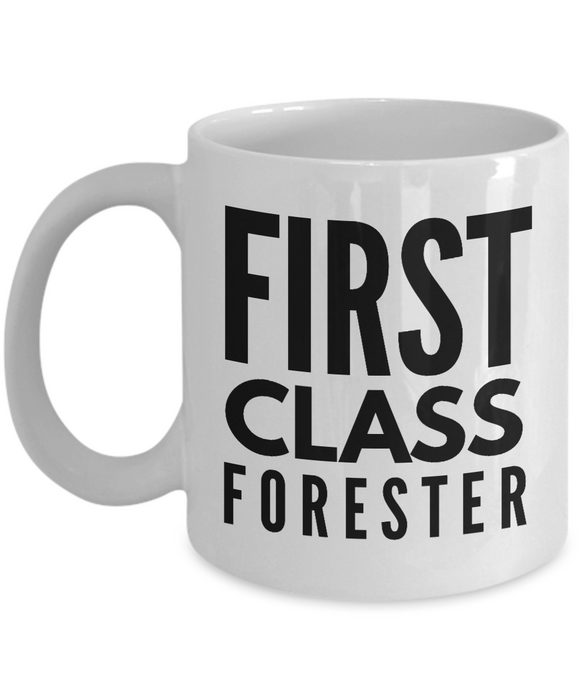 First Class Forester - Birthday Retirement or Thank you Gift Idea -   11oz Coffee Mug - Ribbon Canyon