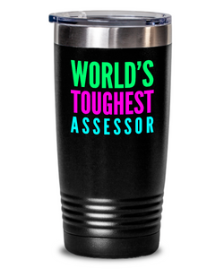 World's Toughest Assessor Inspiration Quote 20oz. Stainless Tumblers - Ribbon Canyon