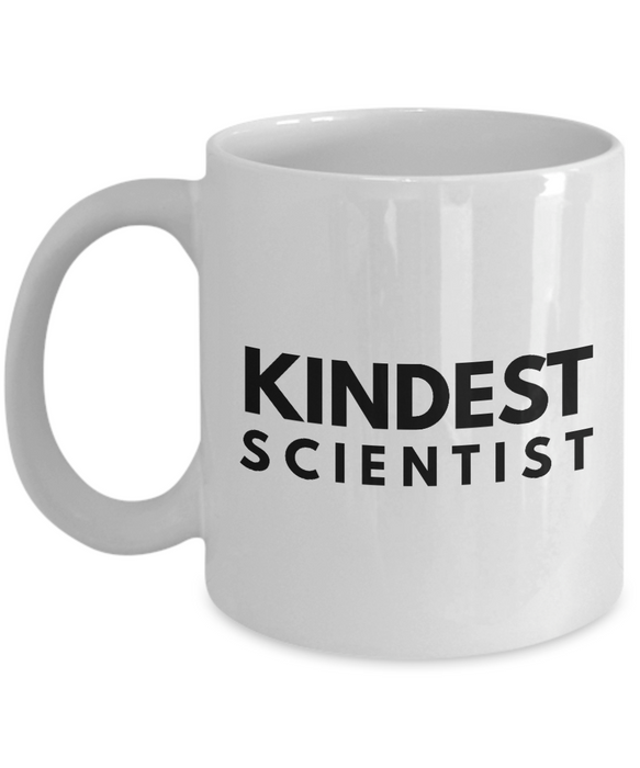 Kindest Scientist - Birthday Retirement or Thank you Gift Idea -   11oz Coffee Mug - Ribbon Canyon