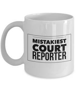 Mistakiest Court Reporter Gag Gift for Coworker Boss Retirement or Birthday - Ribbon Canyon