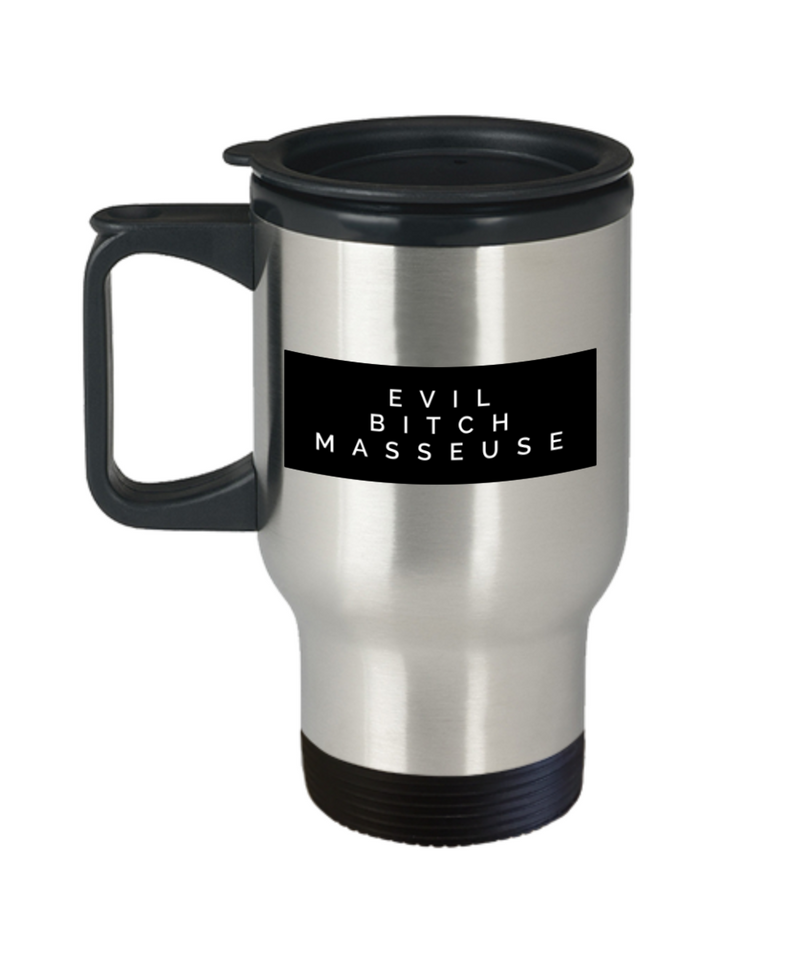 Evil Bitch Masseuse, 14Oz Travel Mug  Dad Mom Inspired Gift - Ribbon Canyon