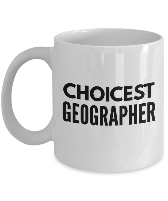 Choicest Geographer - Birthday Retirement or Thank you Gift Idea -   11oz Coffee Mug - Ribbon Canyon