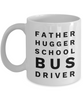 Father Hugger School Bus Driver Gag Gift for Coworker Boss Retirement or Birthday - Ribbon Canyon