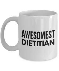 Awesomest Dietitian - Birthday Retirement or Thank you Gift Idea -   11oz Coffee Mug - Ribbon Canyon