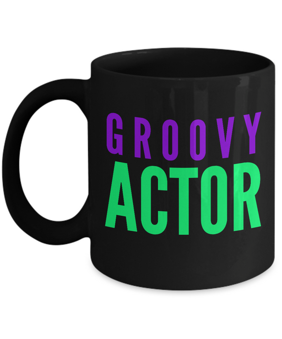 Groovy Actor -  Coworker Friend Retirement Birthday or Graduate Gift -   11oz Coffee Mug - Ribbon Canyon