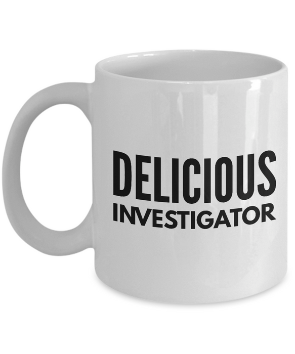 Delicious Investigator - Birthday Retirement or Thank you Gift Idea -   11oz Coffee Mug - Ribbon Canyon