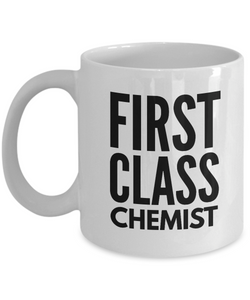 First Class Chemist - Birthday Retirement or Thank you Gift Idea -   11oz Coffee Mug - Ribbon Canyon
