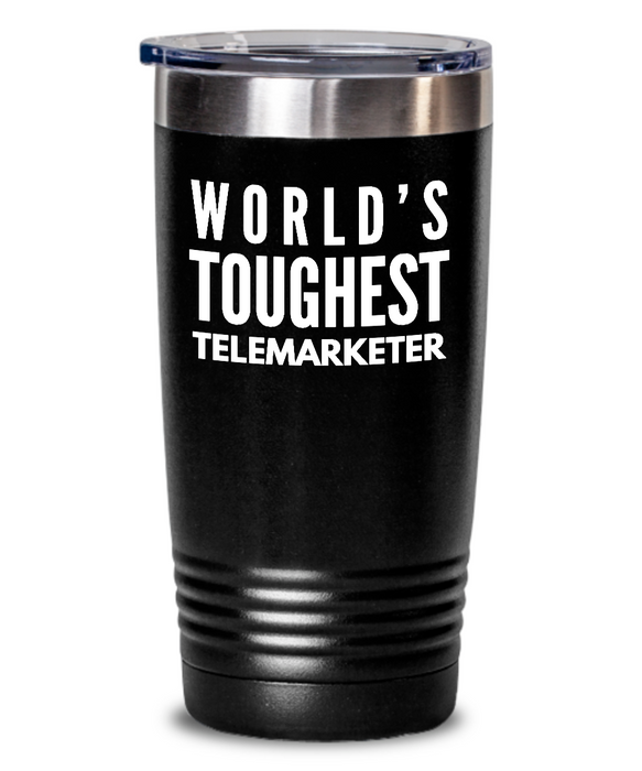 Telemarketer - Novelty Gift White Print 20oz. Stainless Tumblers - Ribbon Canyon