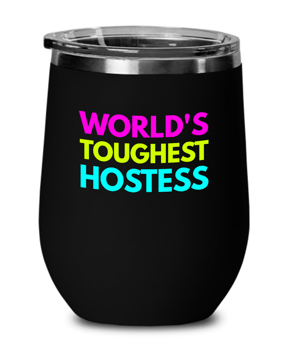 World's Toughest Hostess Insulated 12oz Stemless Wine Glass - Ribbon Canyon