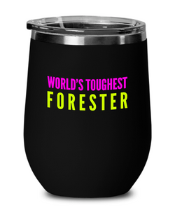 World's Toughest Forester Insulated 12oz Stemless Wine Glass - Ribbon Canyon