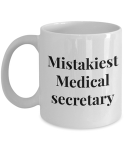 Mistakiest Medical Secretary Gag Gift for Coworker Boss Retirement or Birthday - Ribbon Canyon