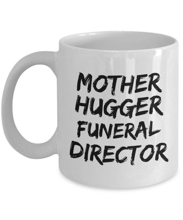 Mother Hugger Funeral Director Gag Gift for Coworker Boss Retirement or Birthday - Ribbon Canyon