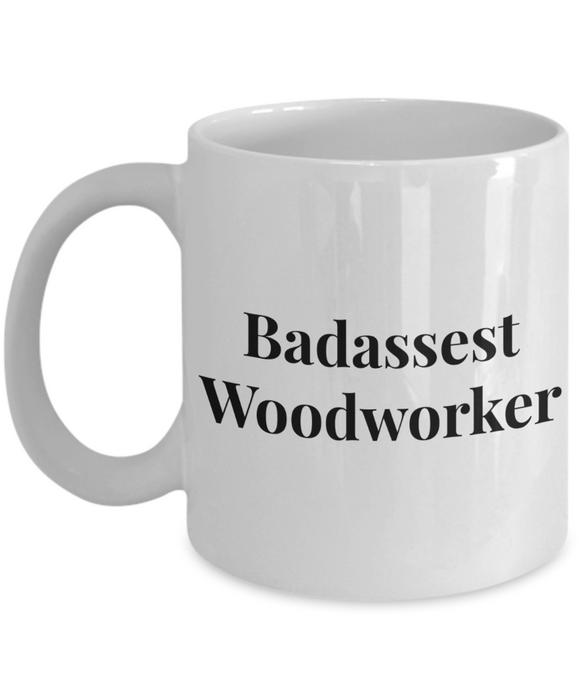 Badassest Woodworker Gag Gift for Coworker Boss Retirement or Birthday - Ribbon Canyon