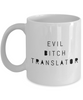 Funny Translator 11Oz Coffee Mug , Evil Bitch Translator for Dad, Grandpa, Husband From Son, Daughter, Wife for Coffee & Tea Lovers - Ribbon Canyon
