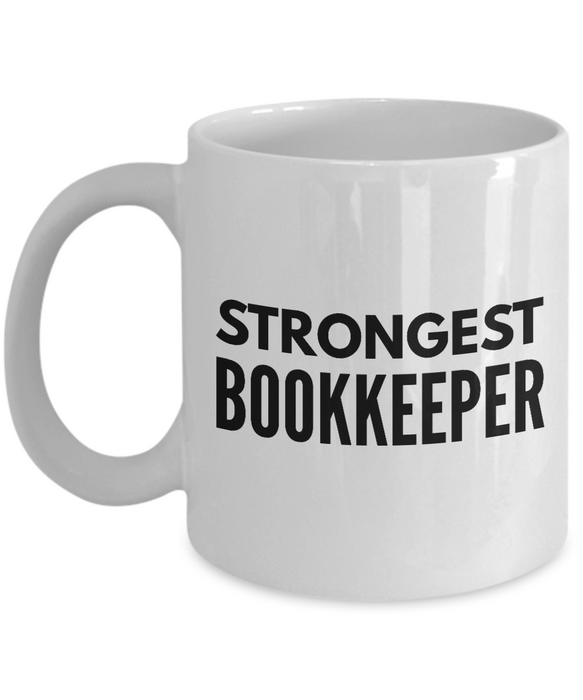 Strongest Bookkeeper - Birthday Retirement or Thank you Gift Idea -   11oz Coffee Mug - Ribbon Canyon