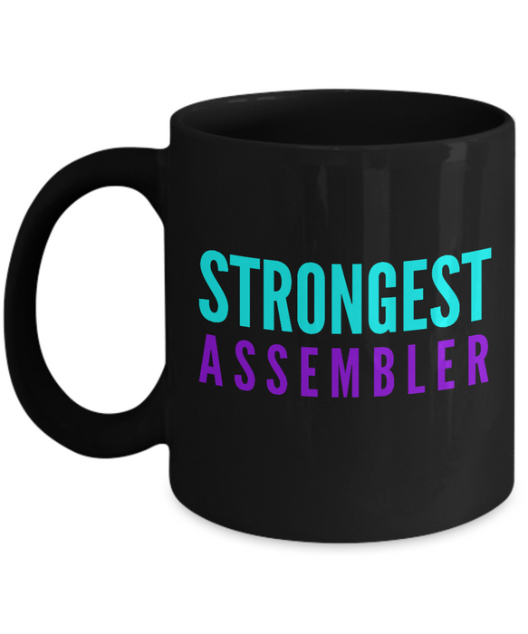 Strongest Assembler -  Coworker Friend Retirement Birthday or Graduate Gift -   11oz Coffee Mug - Ribbon Canyon
